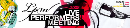 Image for: LPM 2008 – Live Performers Meeting