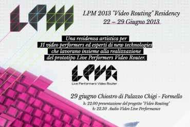 Image for: LPM 2013 Formello | June 22-29 Video Routing Residency